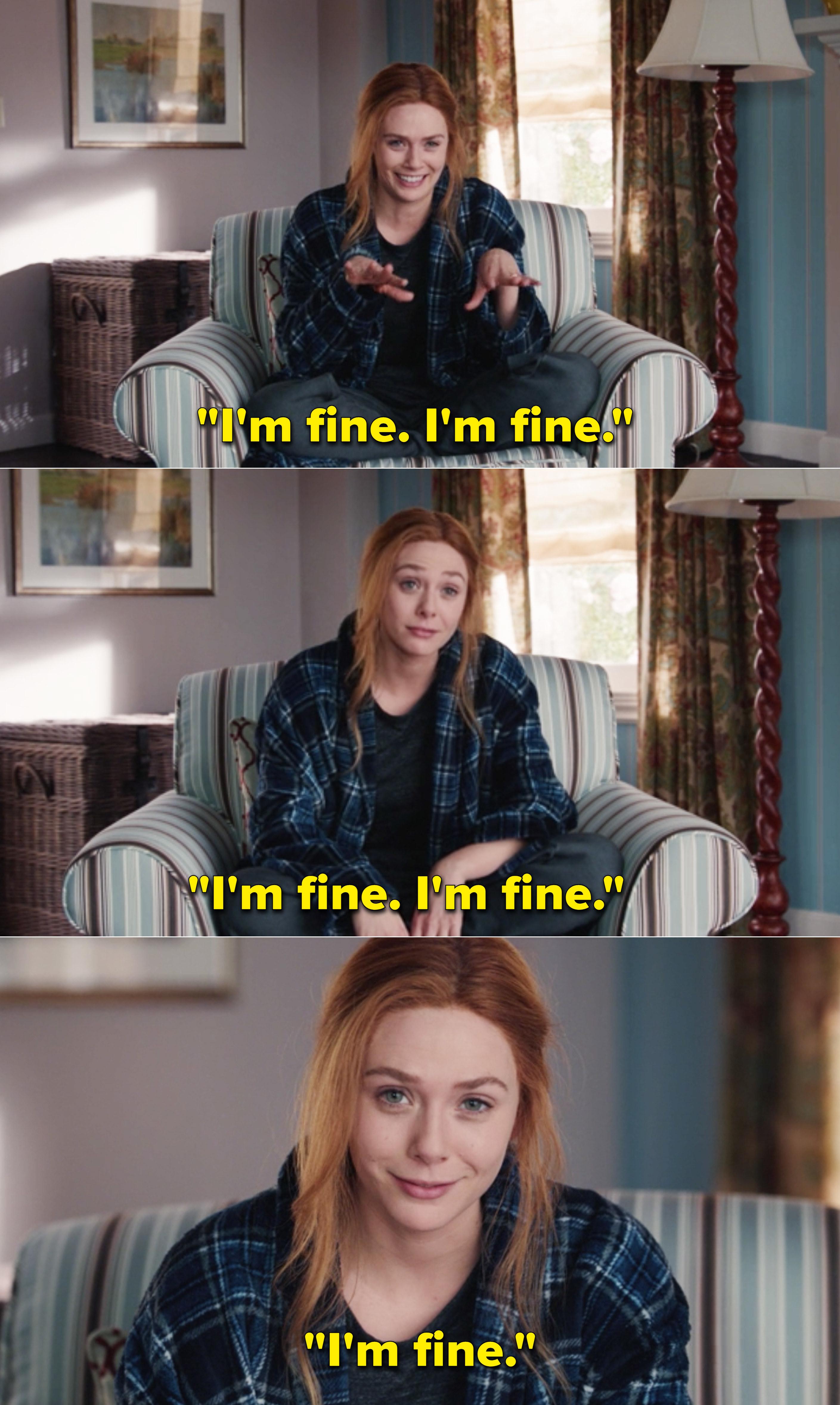 "Wanda repeatedly saying, ""I'm fine"""