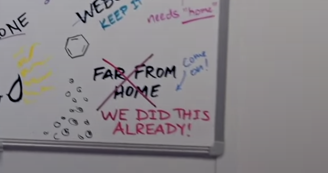 """Far From Home"" being crossed out and someone writing, ""We did this already"""