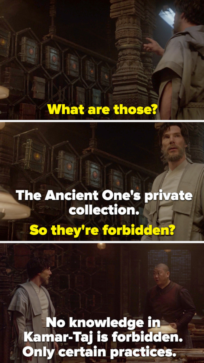Wong telling Doctor Strange that the Ancient One's collection isn't forbidden, but certain practices are