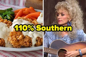 """Chicken fried chicken and Dolly Parton with text, """"110% Southern"""""""