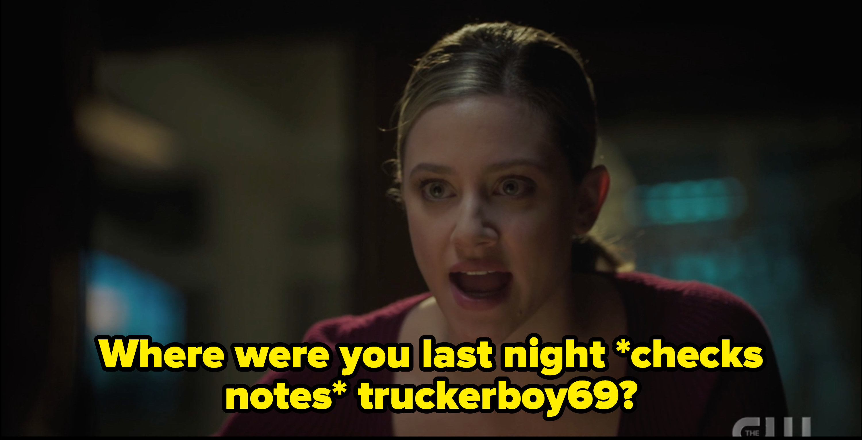 """Betty asks her witness, """"where were you last night (checks notes truckerboy69)?"""