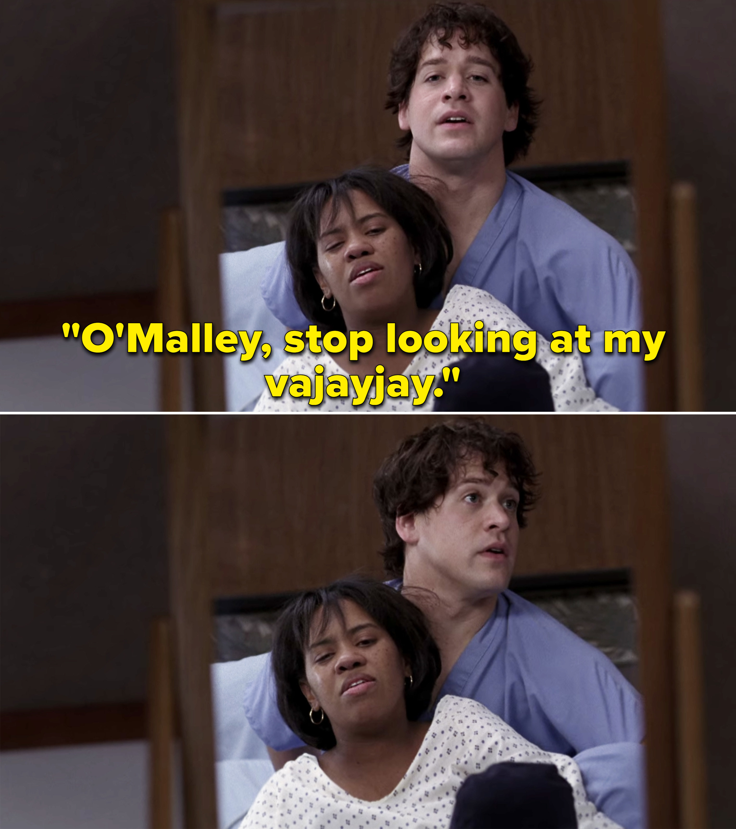 "George sitting behind Bailey and Bailey saying, ""O'Malley, stop looking at my vajayjay"""