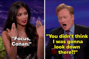 Nicole Scherzinger telling Conan O'Brien to stop looking at her chest
