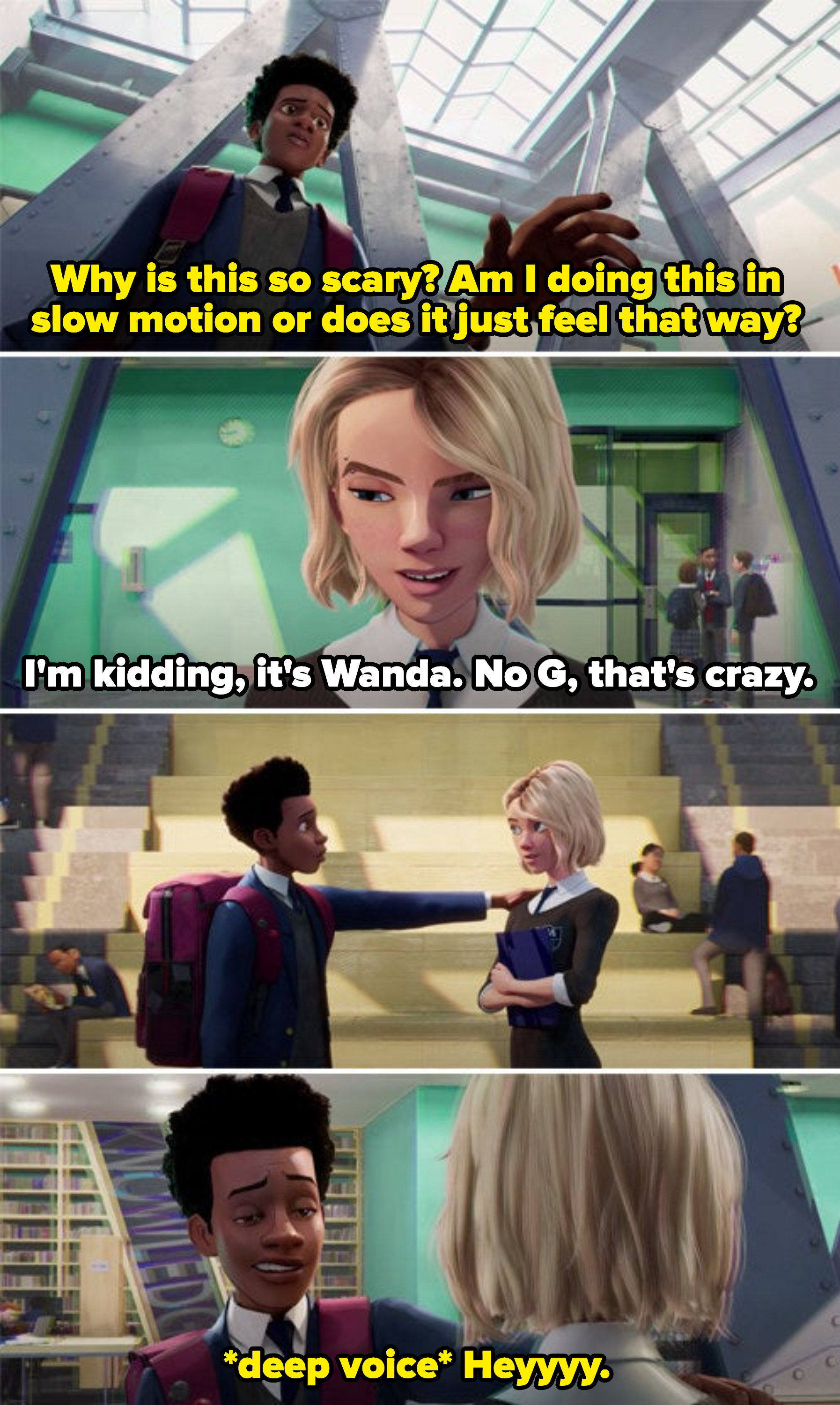 """Gwen saying her name is Wanda, not Gwanda, while Miles touches her shoulder and says """"hey"""" in a deep voice"""