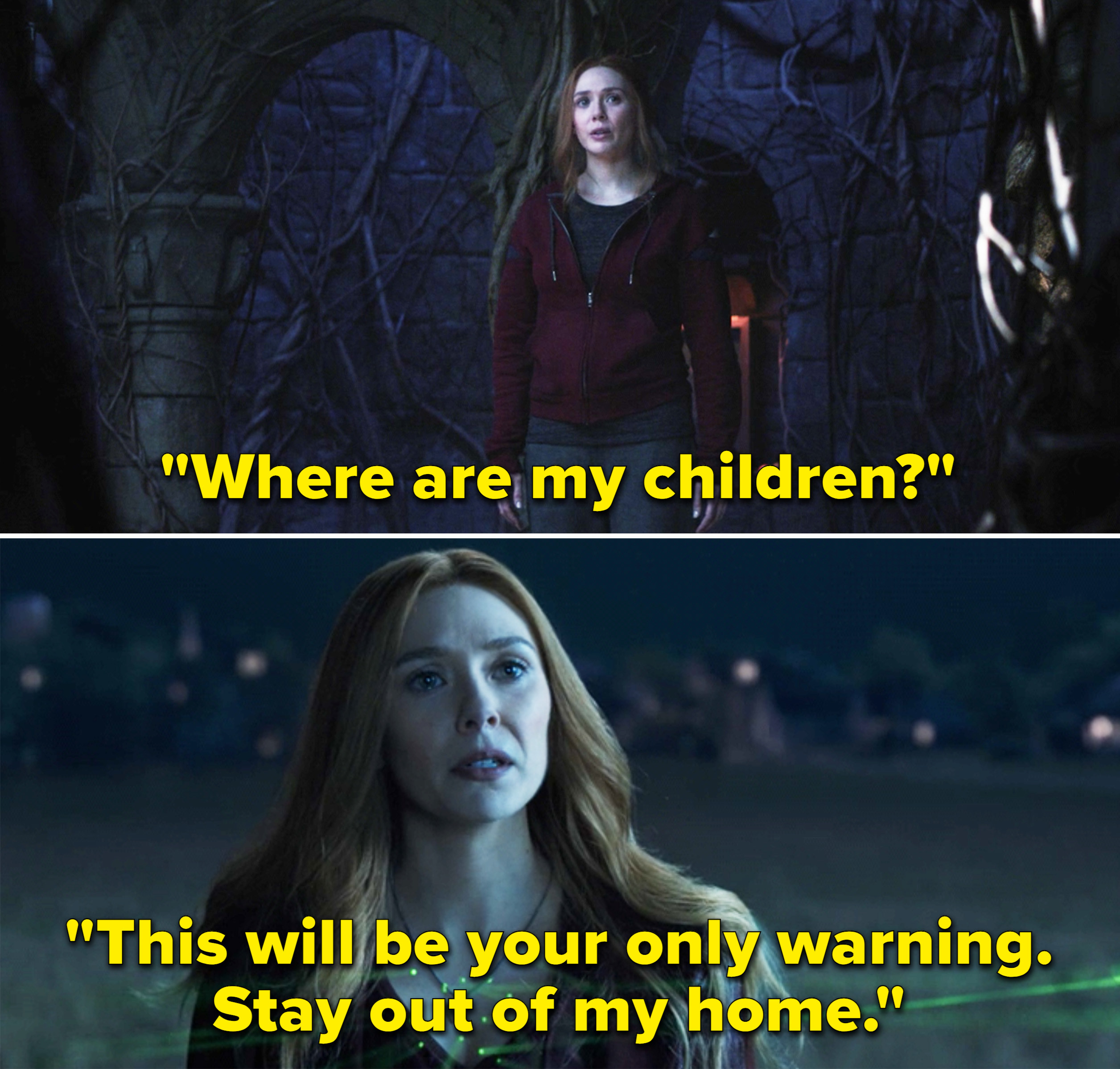 "Wanda saying, ""Where are my children?"" and Wanda standing outside The Hex saying, ""This will be your only warning. Stay out of my home"""