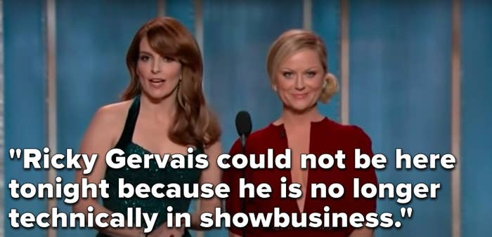 """Fey says, """"Ricky Gervais could not be here tonight because he is no longer technically in showbusiness"""""""