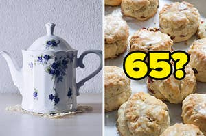 """A floral teapot next to scones with """"65?"""" over them"""