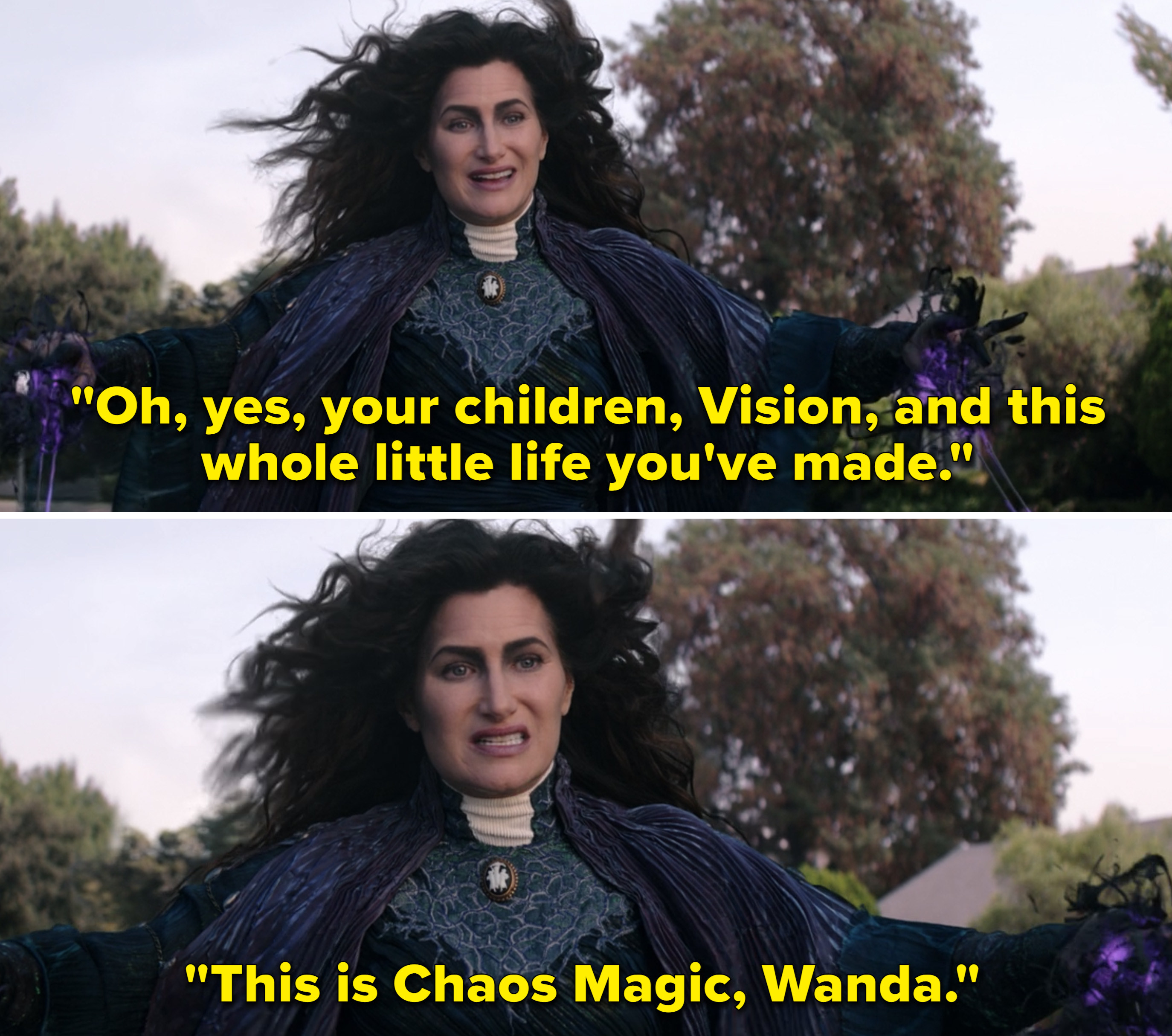"""Agatha saying, """"Oh, yes, your children, vision, and this whole little life you've made. This is Chaos Magic, Wanda"""""""