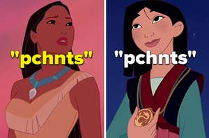 """Pocohontas is on the left labeled, """"pchnts"""" with Mulan on the right labeled, """"pchnts"""""""
