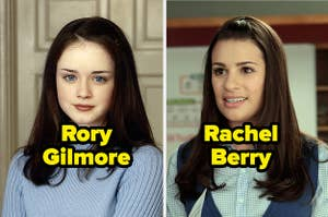 Rory from Gilmore Girls and Rachel from Glee