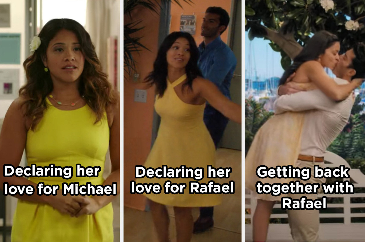 Jane wearing yellow dresses when she declared her love for Michael, declared her love for Rafael, and got back together with Rafael.