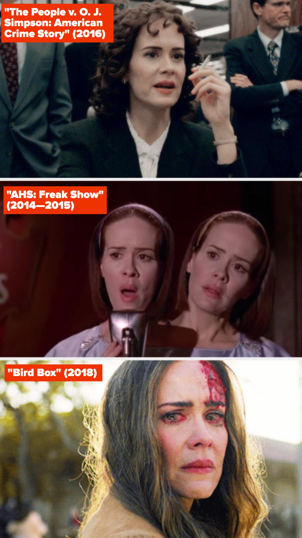 "Sarah Paulson in ""The People v. O.J. Simpson: American Crime Story,"" ""AHS: Freak Show,"" and ""Bird Box"""