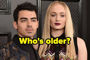"""Joe Jonas and Sophie Turner with phrase """"who's older?"""""""