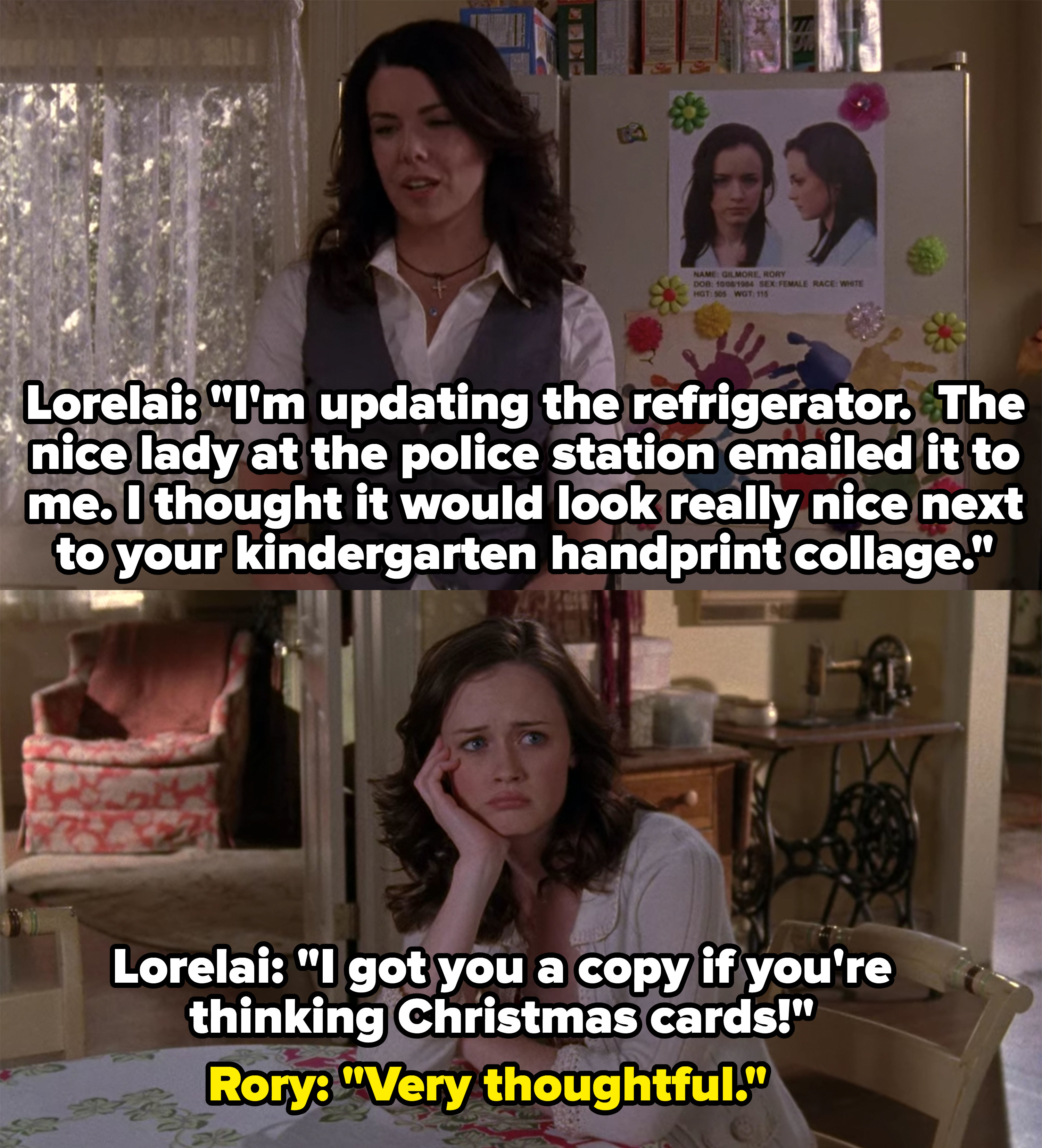 Lorelai teases Rory by hanging her mugshot on the fridge, doesn't appear to even be mad