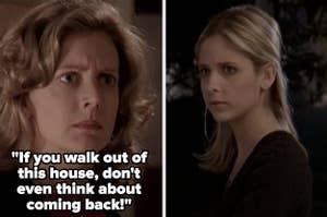 "Buffy's mom on ""Buffy the Vampire Slayer"" kicks her out"