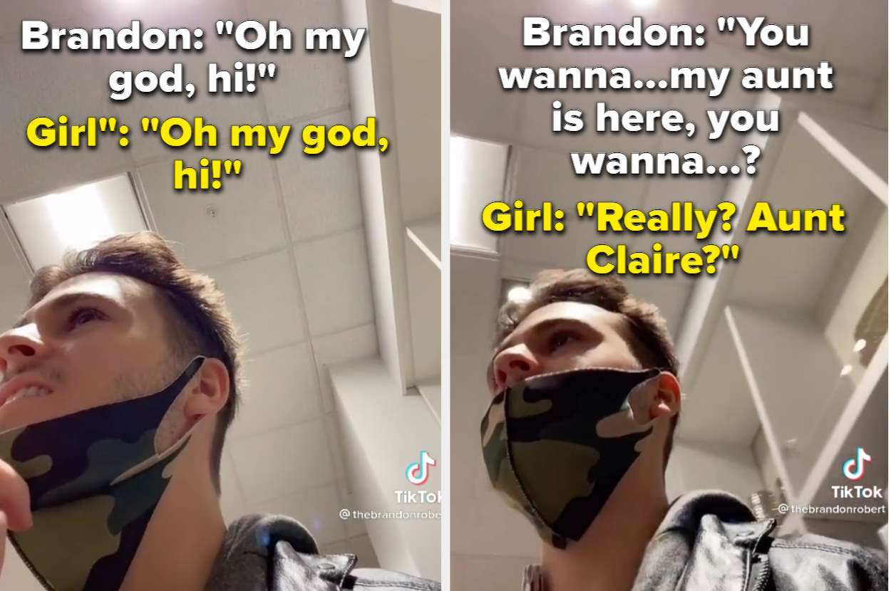 """Brandon says """"oh my god, hi!"""" and the girl says the same back. Brandon then mentions his aunt is there, and she replies """"Aunt Claire?"""""""