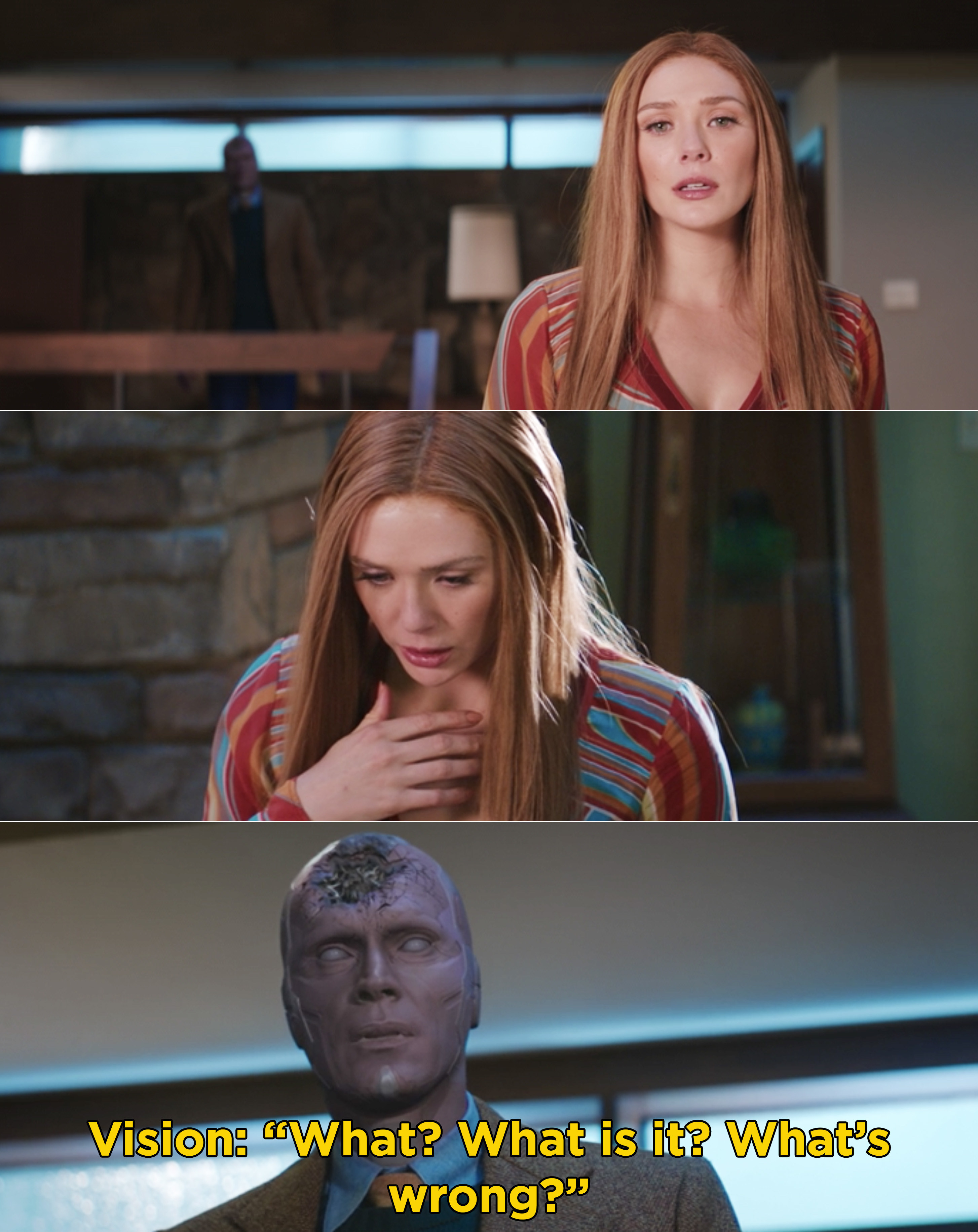 "Wanda looking shocked after seeing Vision's dead face, and Vision saying, ""What? What is it? What's wrong?"""