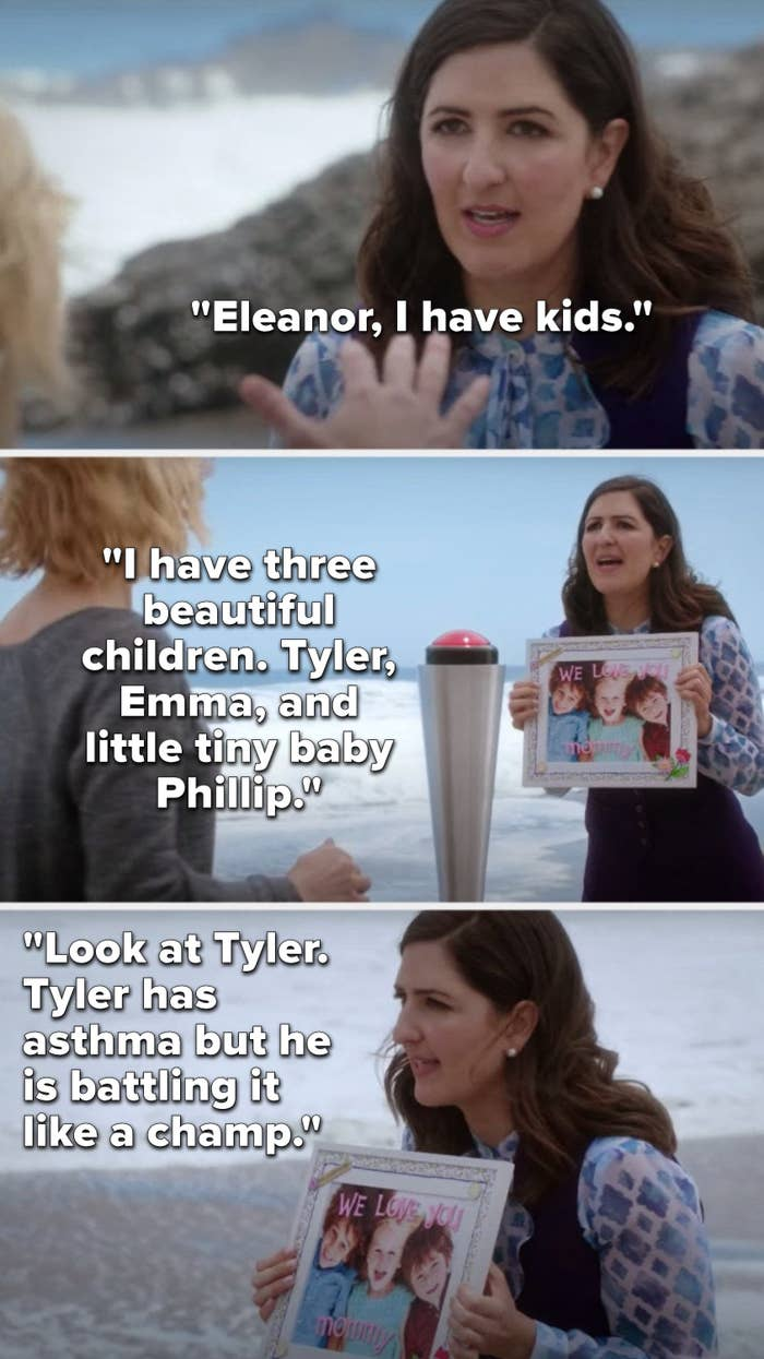 """Janet says, """"Eleanor, I have kids,"""" then she holds up a picture of them and says, """"I have 3 beautiful children, Tyler, Emma, and little tiny baby Phillip, look at Tyler, Tyler has asthma but he is battling it like a champ"""""""