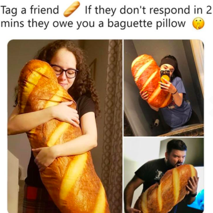 """a reviewer-made meme of three people holding the bread pillow captioned """"tag a friend, if they don't respond in two minutes they owe you a baguette pillow"""""""