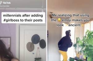 "a tiktok making fun of millennials for adding ""girlboss"" to their posts and a tiktok making fun of millennials for using the laughing emoji"