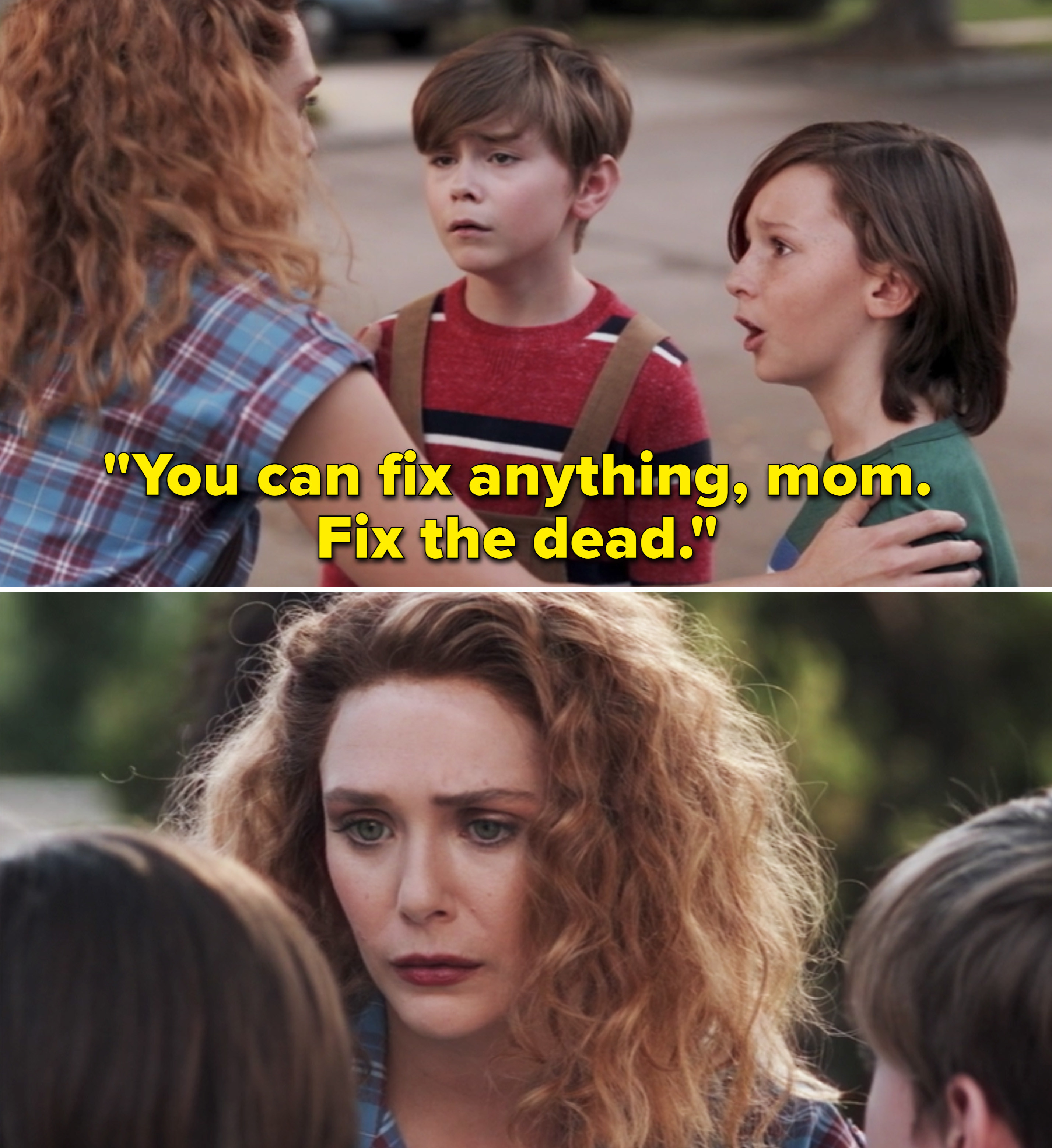 "One of the boys says ""you can fix anything, mom. Fix the dead"""
