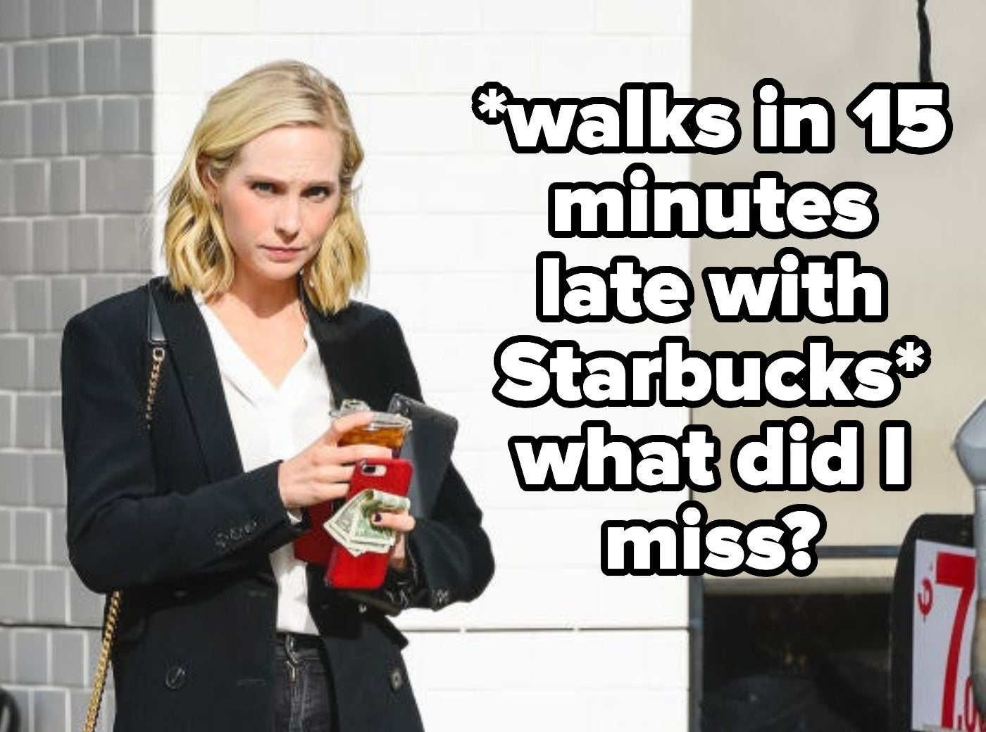 """Candice King walking with coffee with the text """"*walks in 15 minutes late with Starbucks* what did I miss?"""""""