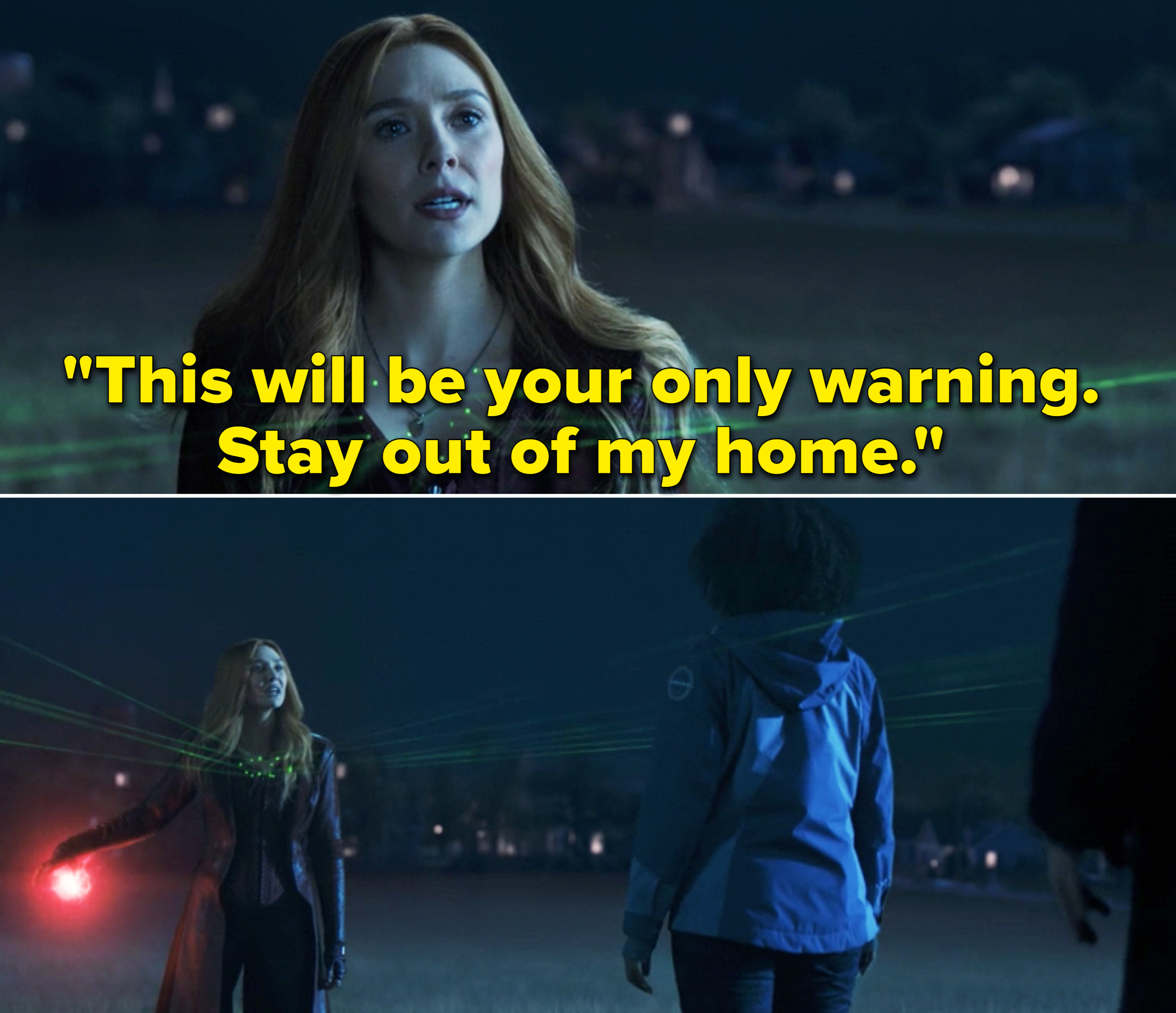 "Wanda saying, ""This will be your only warning. Stay out of my home"""