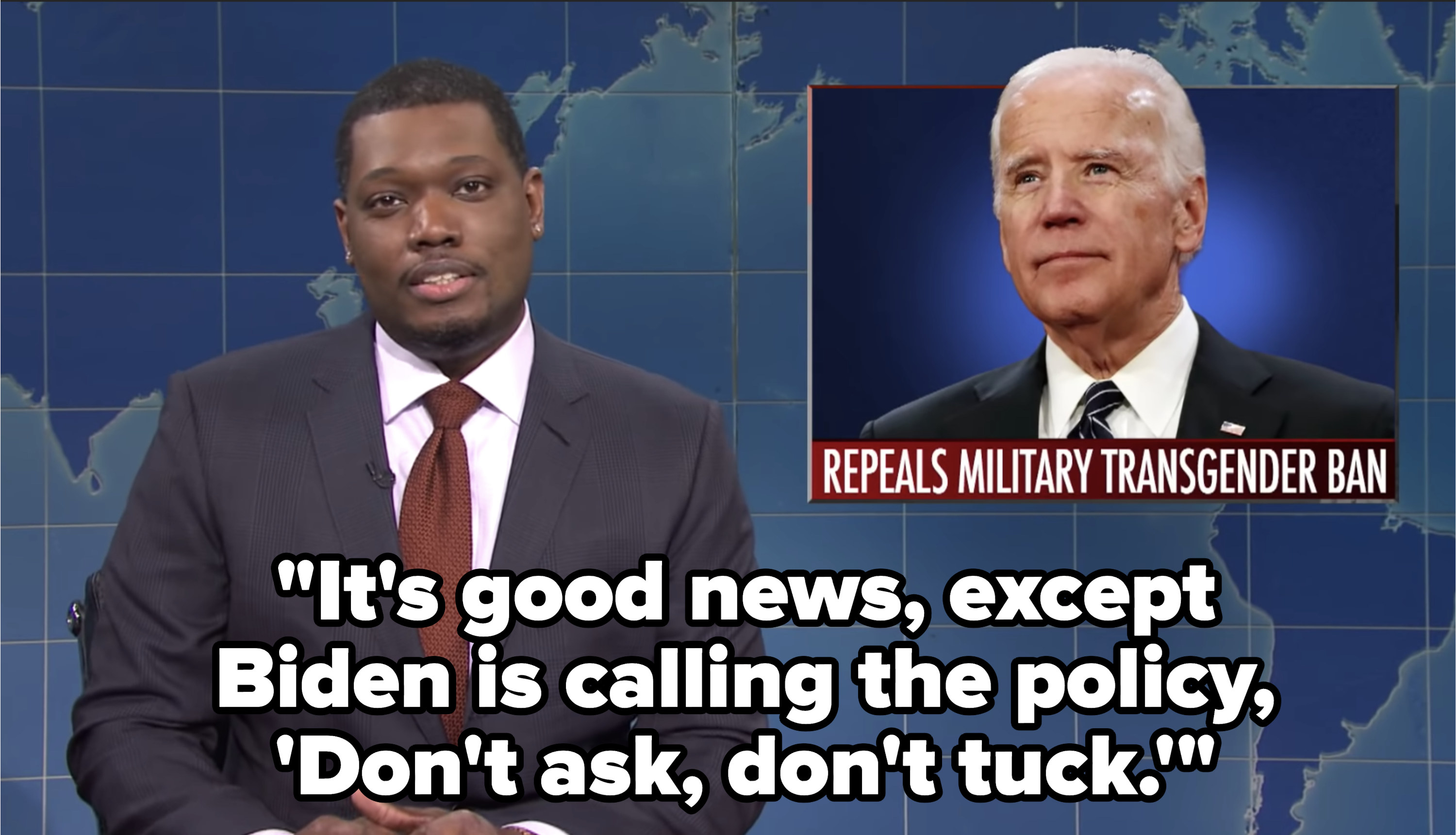 """Che saying """"It's good news, except Biden is calling the policy, 'Don't ask, don't tuck.'"""""""