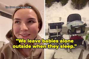 """A woman from Norway saying """"We leave babies alone outside when they sleep."""""""