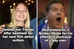 "Sia, with the text ""Deleted her Twitter after backlash for her new film about autism,"" and James Corden, with the text ""nominated for a Golden Globe for his offensive portrayal of a gay man"""