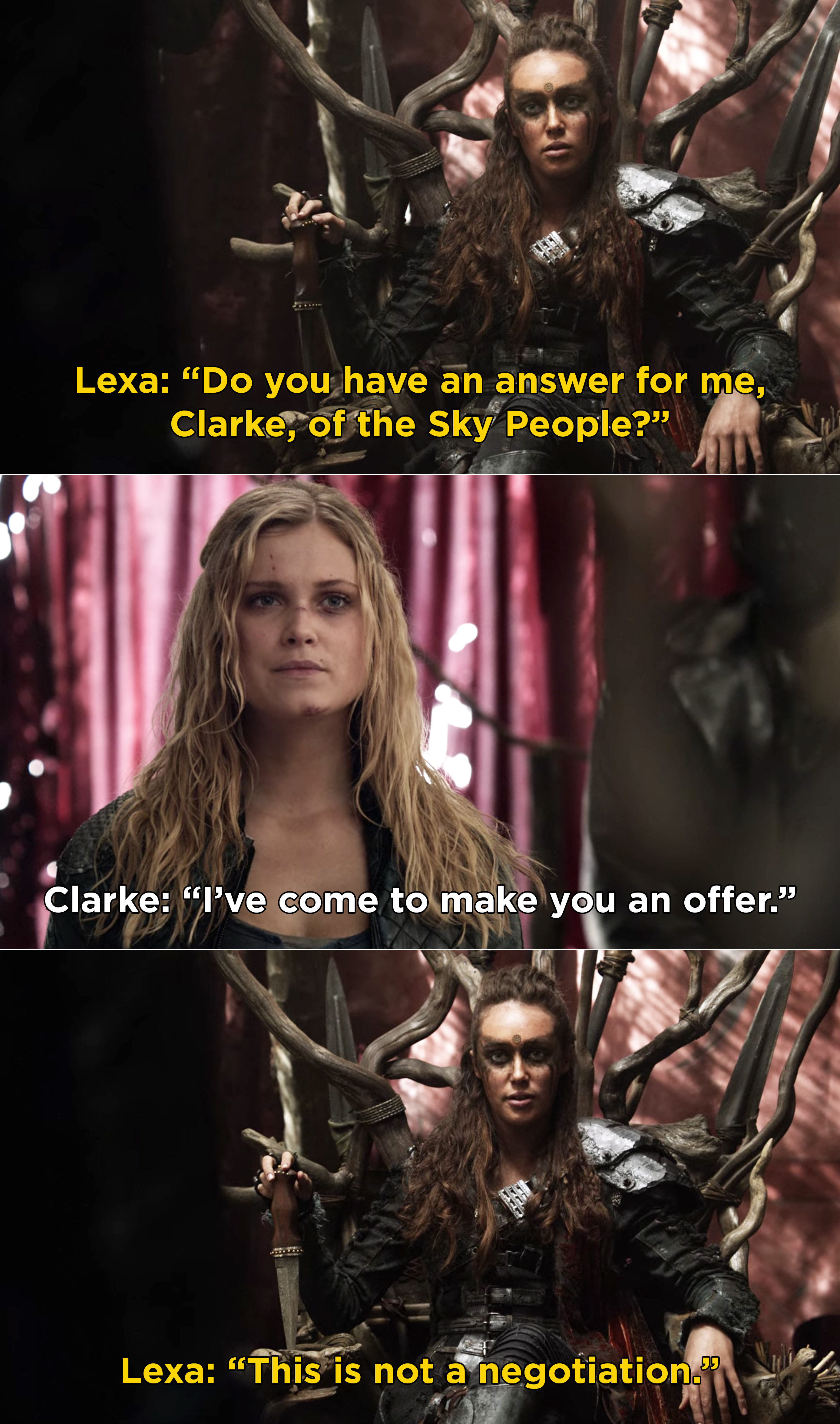 "Clarke going to Lexa to make her an offer and Lexa saying, ""This is not a negotiation"""