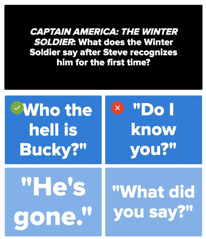 """A sample question asking """"What does the Winter Soldier say after Steve recognizes him for the first time?"""""""