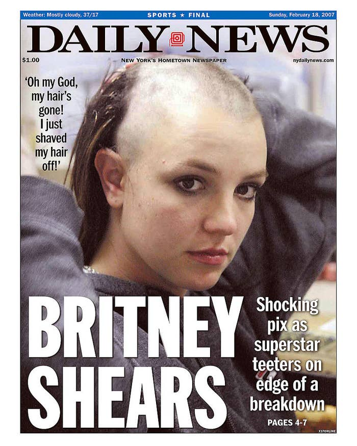 Daily News front page February 18, 2007, Headline: BRITNEY SHEARS, Shocking pix as superstar teeters on edge of a breakdown, 'Oh my God, my hair's gone! I just shaved my hair off!