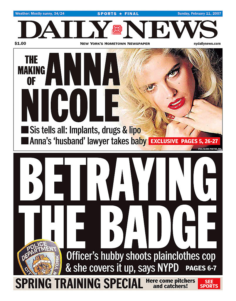 """Daily News cover after Anna Nicole Smith's death: """"Sis tells all: Implants, drugs & lipo, Anna's 'husband' lawyer take baby, Anna Nicole Smith"""""""