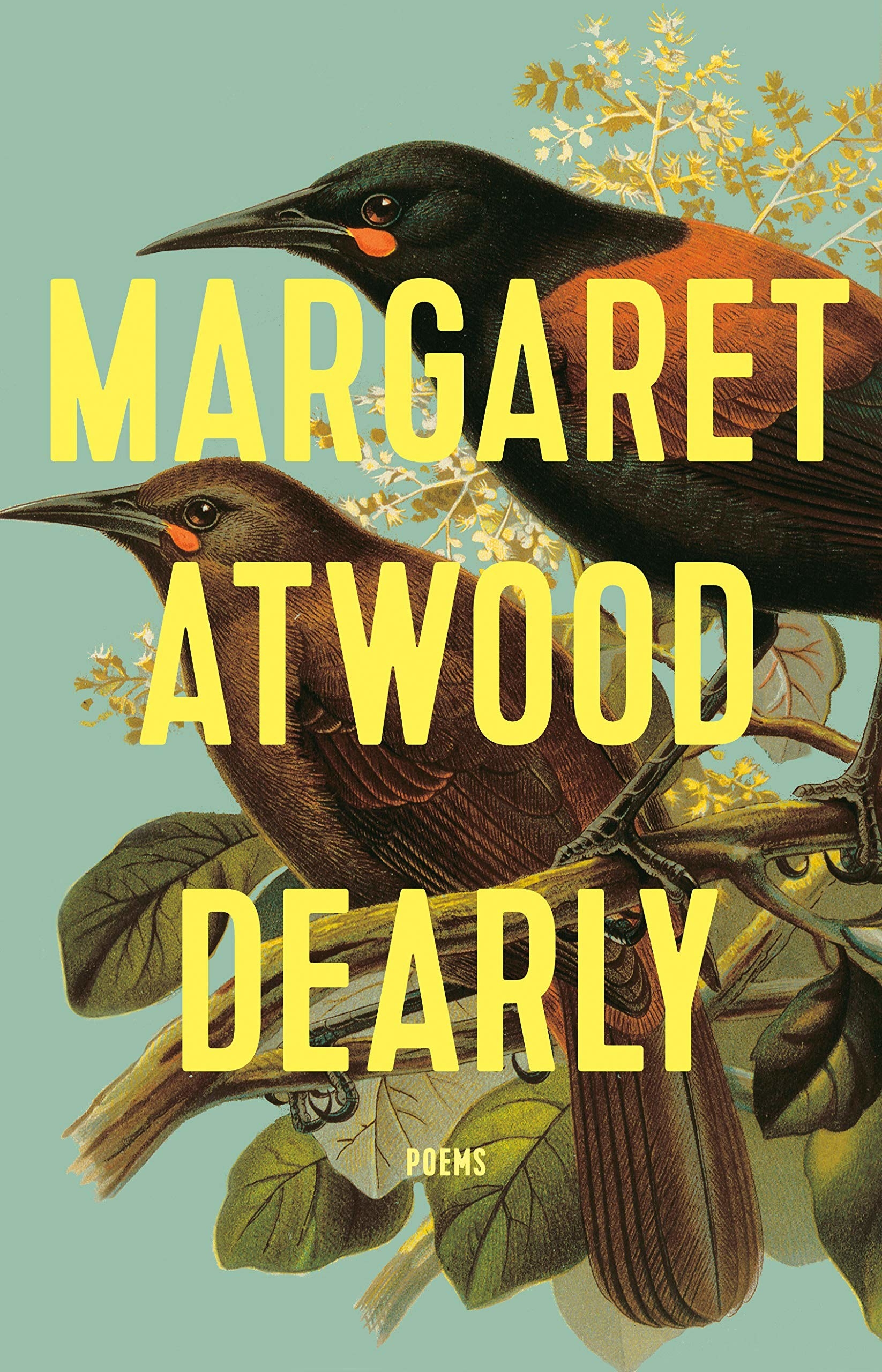 The cover of Margaret Atwood's collection of poems titled Dearly