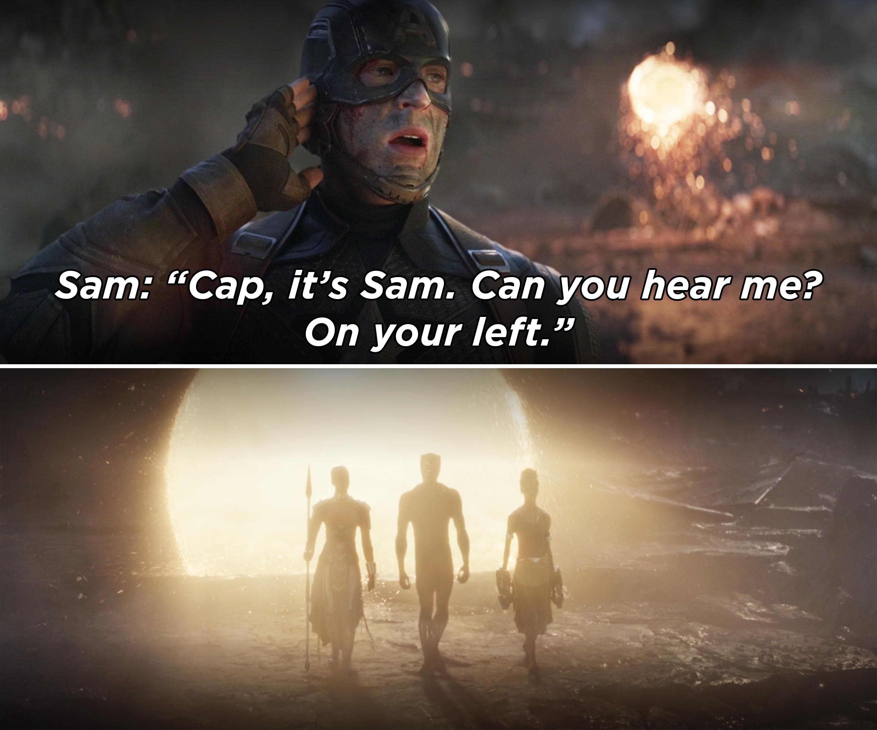 """Sam saying, """"Cap, it's Sam. Can you hear me? On your left"""" and Black Panther, Okoye, and Shuri coming through a portal"""