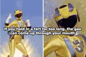"An image of a Power Ranger that looks like they're farting with the text ""If you hold in a fart long enough, the gas can come up through your mouth"""