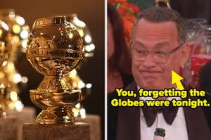 A Golden Globe trophy side by side with Tom Hanks looking confused with text reading