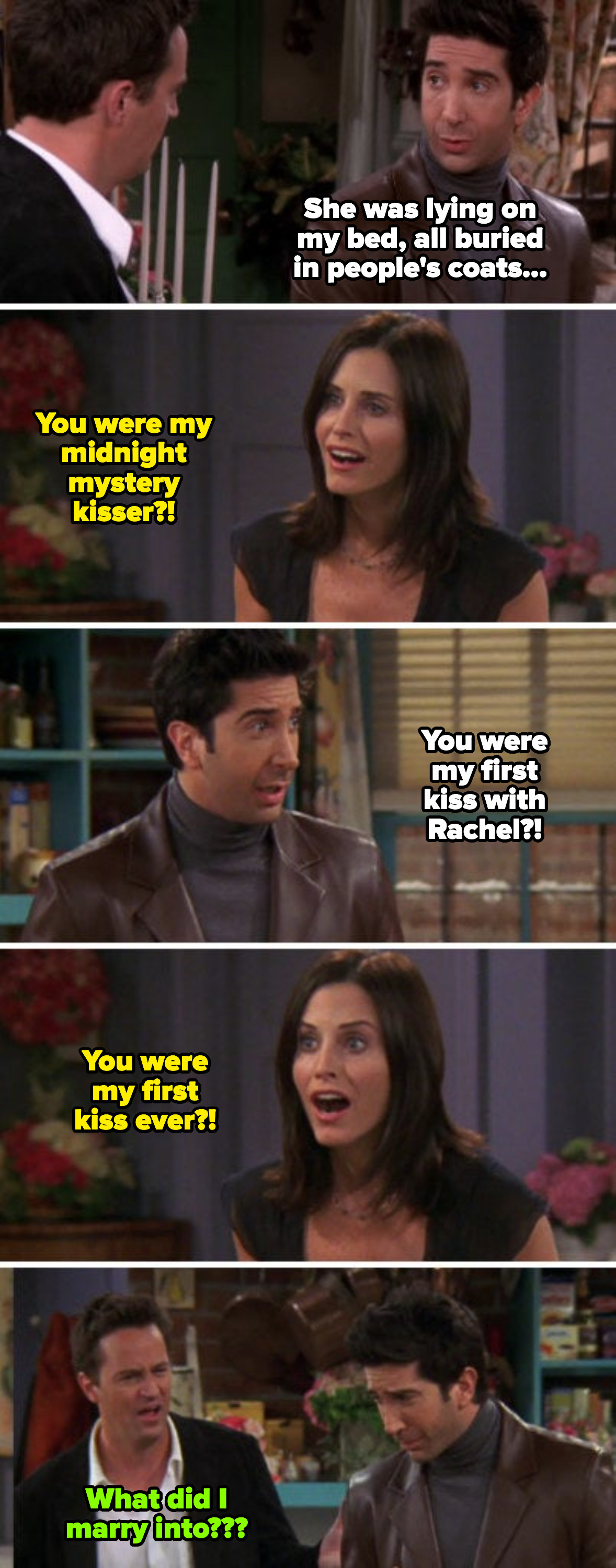 Monica and Ross realizing they were each other's first kisses
