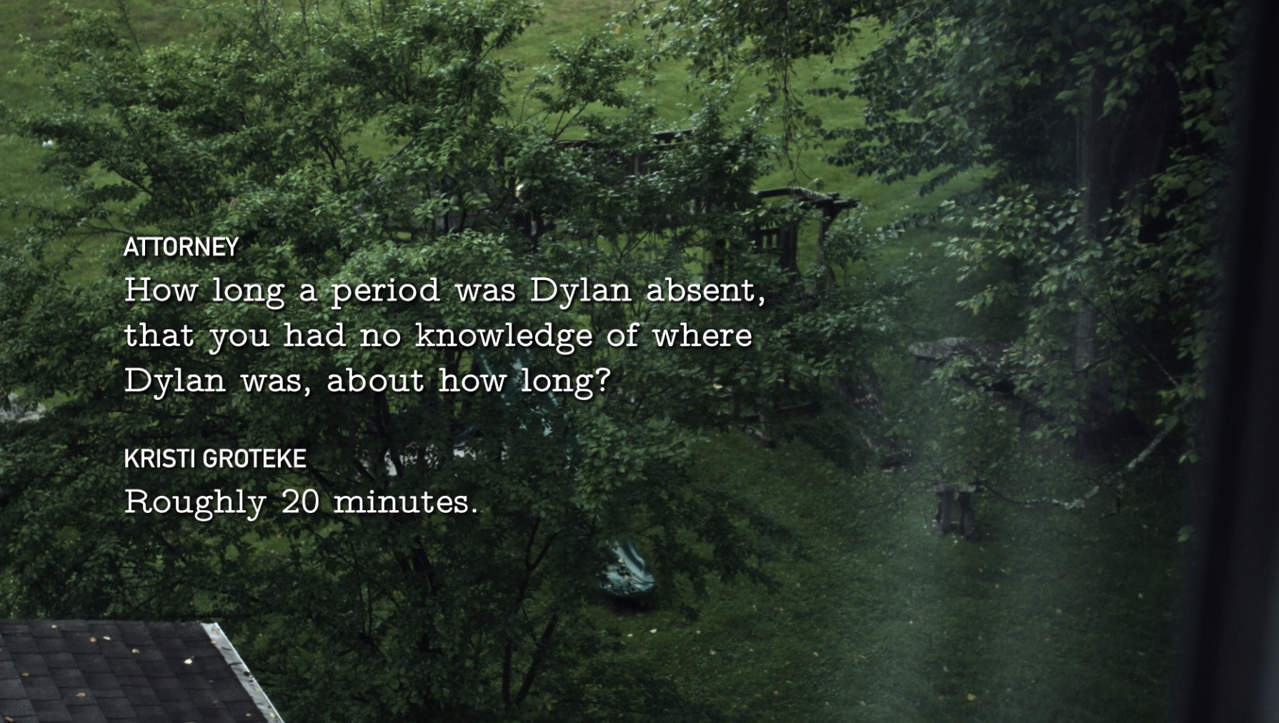 Title card of Kristi Groteke talking to an attorney about Dylan missing for 20 minutes