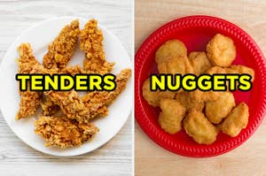 On the left, a plate of chicken tenders, and on the right, a plate of chicken nuggets