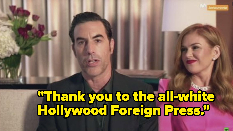 """Sacha Baron Cohen said, """"Thank you to the all-white Hollywood Foreign Press"""""""