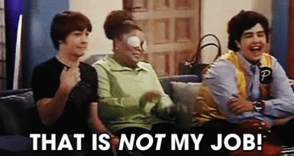 """Drake saying, """"That is not my job"""" on Drake and Josh"""