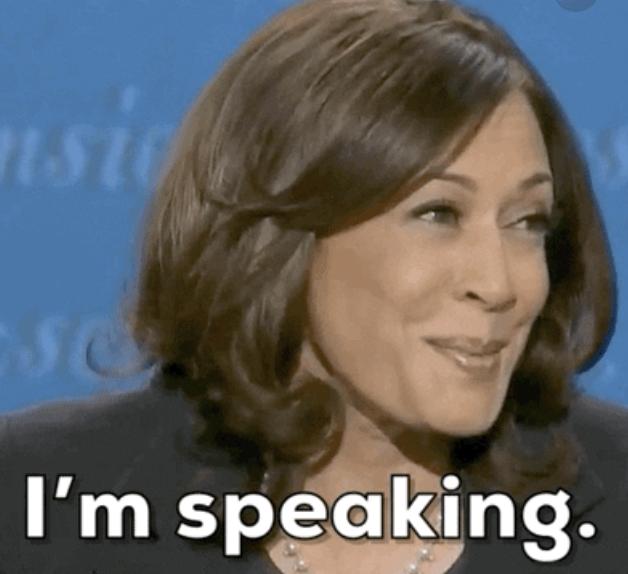 "Kamala Harris saying, ""I'm speaking"""