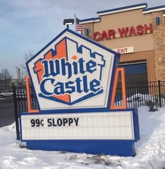 sign reading 99 cent sloppy below a White Castle logo