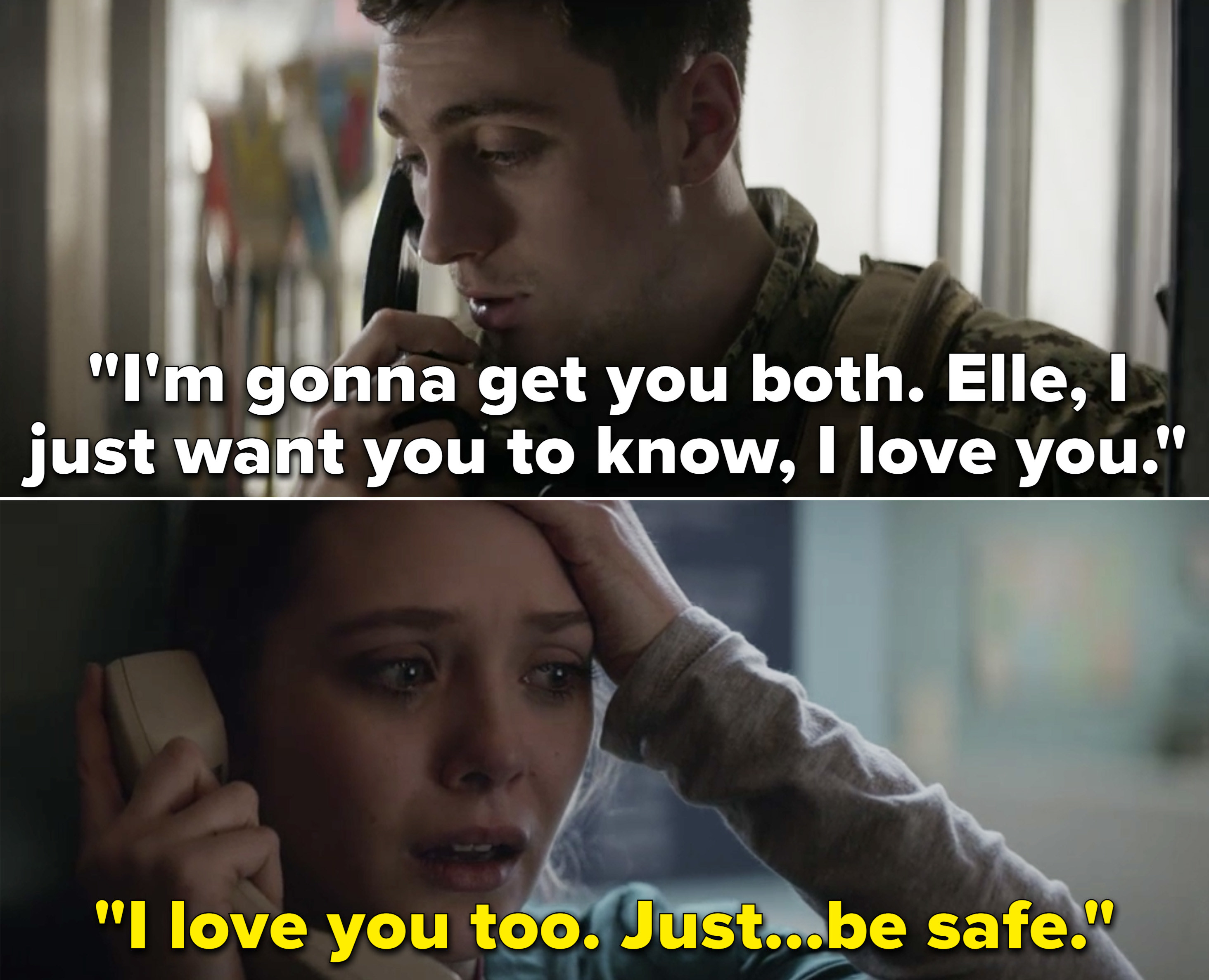 """Ford telling Elle that he loves her and he's coming for her, and Elle saying """"I love you too. Just...be safe"""""""