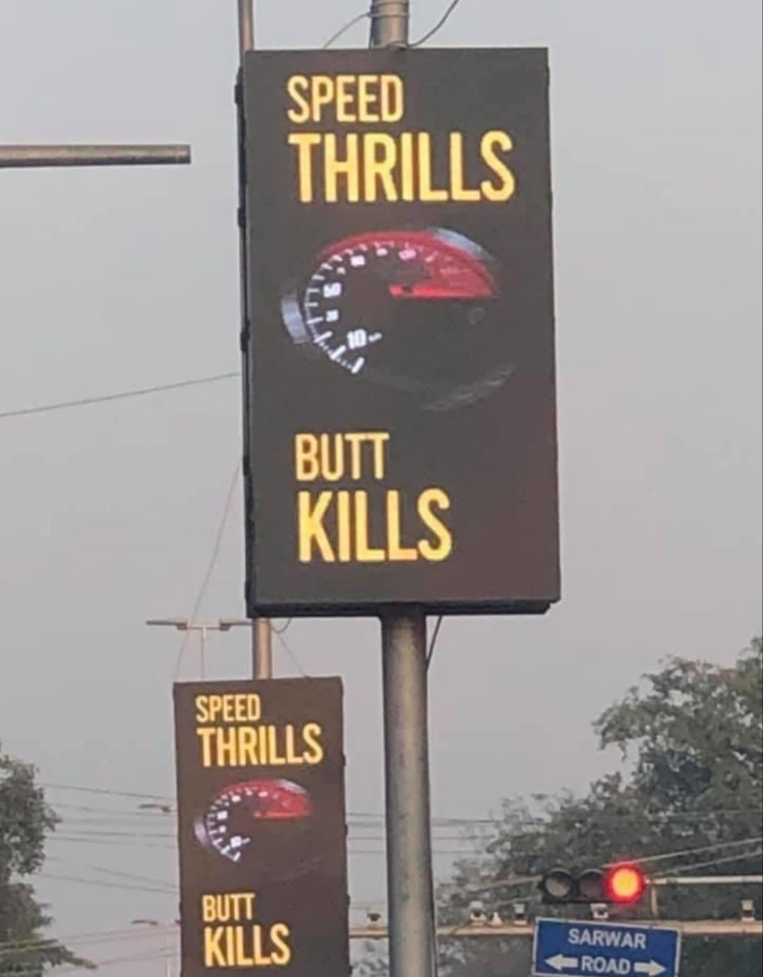 sign reading speed thrills butt kills