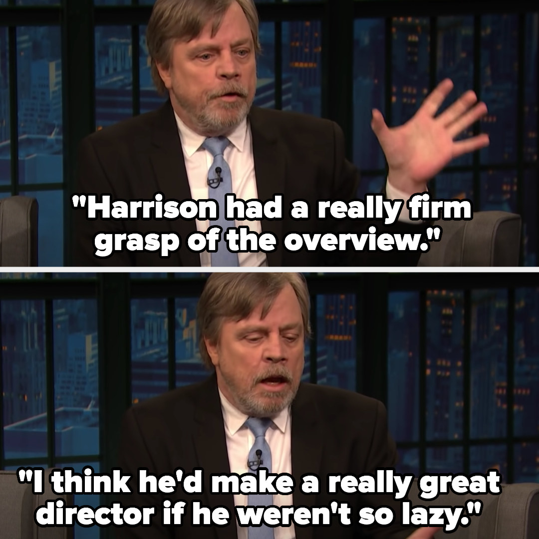 "Mark: ""Harrison had a really firm grasp of the overview. I think he'd make a really great director if he weren't so lazy"""