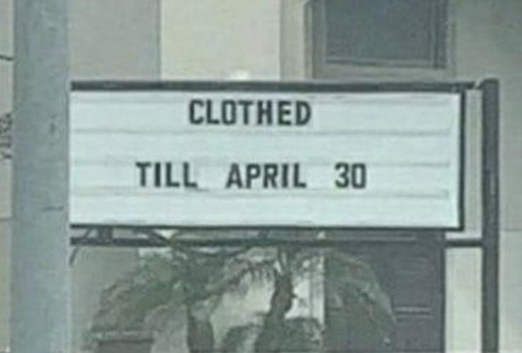 sign reading clothed till april 30