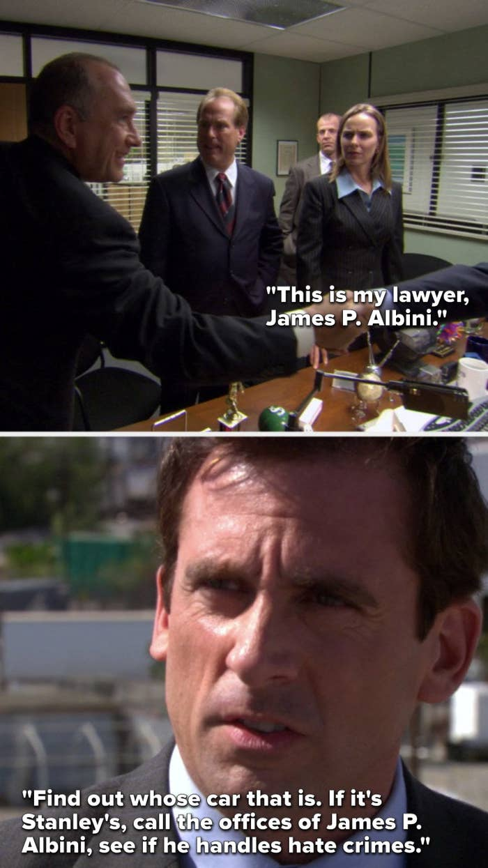 "Michael says, ""This is my lawyer, James P Albini,"" then in Season 3 he says, ""Find out whose car that is, if it's Stanley's, call the offices of James P Albini, see if he handles hate crimes"""